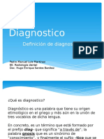 Diagnostic o