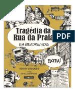 A Tragédia Da Rua Da Praia Em Quadrinhos