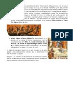 Época Arcaica Es Una Periodización de La Historia de La Antigua Grecia Con La Que La Historiografía Distingue La Etapa en La Que La Hélade