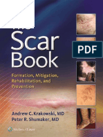 The Scar Book Formation Mitigation Rehabilitation and Prevention