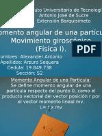 Momento Angular de una Particular y Movimiento Giroscopico