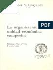 Chayanov 1974 La Organización de La Unidad-economica Campesina
