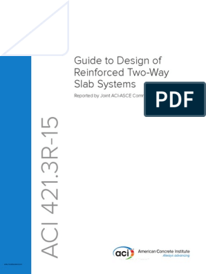 ACI 421 3R-15 Guide to Design of Reinforced Two-Way Slab