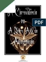 clarevidencia+ou+a+nobre+arte+da+adivinhaçao+3º+ano