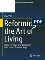 (Philosophical Studies in Contemporary Culture 24) Rico Vitz (Auth.)-Reforming the Art of Living_ Nature, Virtue, And Religion in Descartes's Epistemology-Springer International Publishing (2015)