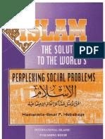 Islam the Solution to World's Perplexing Social Problems - الاسلام الحل الامثل لمشاكل العالم الاجتماعية