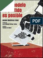 Antoni Gutierrez. Otro Modelo de Partido Es Posible