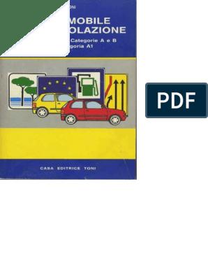 vendita calda online nuovo economico marchio popolare Manuale Di Teoria Di Scuola Guida Patente a-B (B.toni)