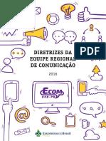 Diretrizes Da Equipe Regional de Comunicação - Ecom_04012017