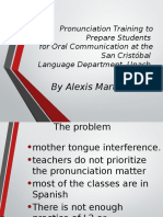 Pronunciation Training to Prepare Students for Oral Communication at the San Cristóbal Language Department, Unach.