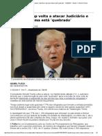 Donald Trump Volta a Atacar Judiciário e Diz Que Sistema Está 'Quebrado' - 11-02-2017 - Mundo - Folha de S