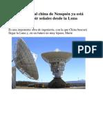 La Base Espacial China de Neuquén Ya Está Lista Para Recibir Señales Desde La Luna