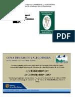 1 La Cova Des Pas de Vallgornera