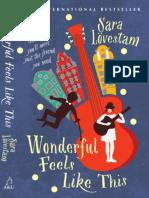 Wonderful Feels Like This by Sara Lovestam Sample Chapter