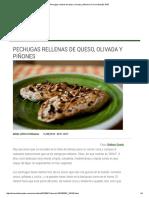 Pechugas Rellenas de Queso, Olivada y Piñones _ El Comidista EL PAÍS
