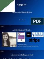 Microservices Standardization - Susan Fowler, Stripe