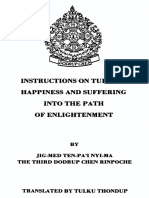 Turning Happiness and Suffering Into the Path of Enlightenment JIG-MED TEN-PA 'I NYI-MA