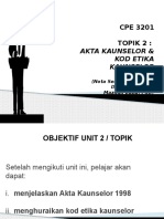 CPE 3201 UNIT 2 KOD ETIKA KAUNSELOR & AKTA KAUNSELOR.pptx
