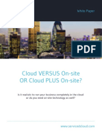 Cloud Versus on Site or Cloud Plus on Site