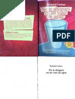No te ahogues en un Vaso de Agua(Richard Carlson).pdf