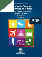 Cuenta Satélite de Turismo en México 2012