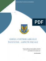GHIDUL CONTRIBUABILULUI  ÎNCEPĂTOR - ASPECTE FISCALE.pdf