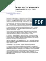 La Unión Europea Apoya El Acceso Gratis a Publicaciones Científicas Para 2020