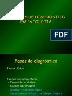 Métodos de Diagnóstico Em Patologia