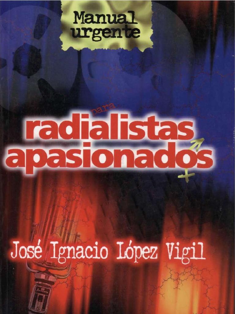 Radialistas apasionados de José Ignacio Lopez Vigil 57b2089a2dc0f