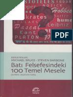 Michael Bruce - Steven Barbone - Batı Felsefesindeki 100 Temel Mesele.pdf