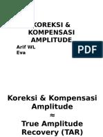 FINAL Presentasi Pemrosesan Seismik- Amplitude Recovery