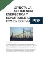 Se Proyecta La Autosuficiencia Energética y Exportable Al 2025 en Bolivia
