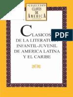 Clasicos de La Literatura Infantil-juvenil de America Latina y El Caribe
