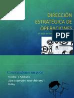DIRECCIÓN ESTRATÉGICA DE OPERACIONES