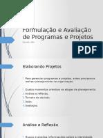 Formulação e Avaliação de Programas e Projetos