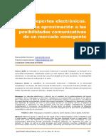 A7 Deportes Electronicos Una Aproximacion a Las Posibilidades Comunicativas de Un Mercado Emergente