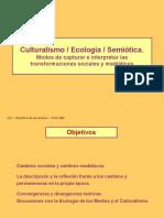 Teo Culturalism o Ecolog i a Semiotic A