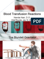 Chief Round Blood Transfusion