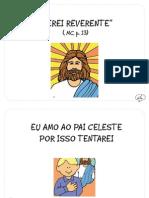 """""""Serei reverente"""" (MC, p.13)"""