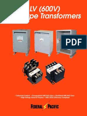 Federal Pacific FA050JK SERIES 2 480-120 Volt Transformer 50//60hz