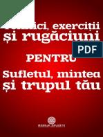 Tehnici-exercitii-si-rugaciuni-pentru-sufletul-mintea-si-trupul-tau.pdf