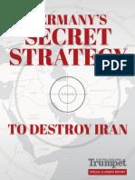 Germanys Secret Strategy to Destroy Iran