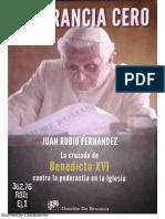 Tolerancia Cero La Cruzada de Benedicto Contra La Pederastia en La Iglesia -Juan Rubio Fernandez