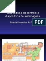Dispositivos de Controle e Dispositivos de Informacoes Aula 8 (1)