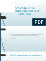 Estructura de La Administración Publica en Costa Rica Presentacion..