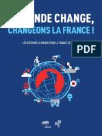 """Présidentielle. Le livre bleu du Medef intitulé """"Le monde change, changeons la France!"""""""