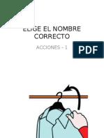 ELIGE EL NOMBRE - CLAVE FONÉTICA ACCIONES 1.ppt