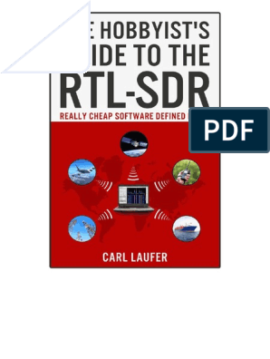 The Hobbyist's Guide to the RTL-SDR | Software Defined Radio | Radio