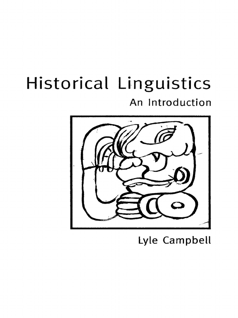 Campbell, L., Historical Linguistics. an Introduction
