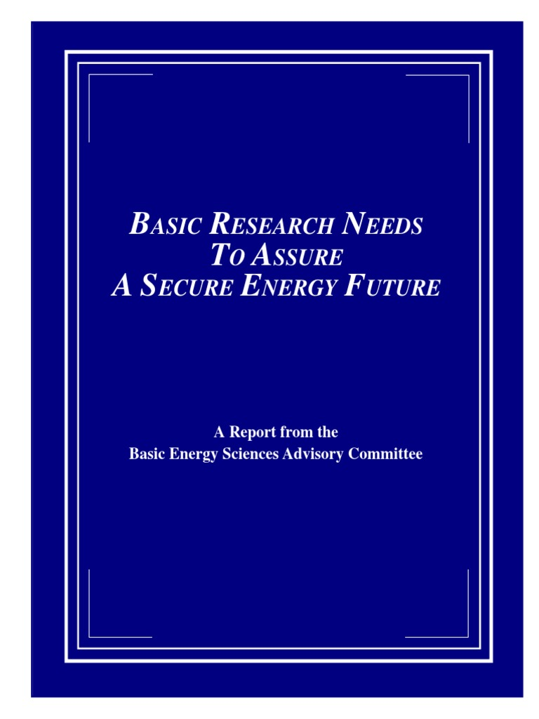 Secure Energy Future Research Needs | Fuels | Energy Development